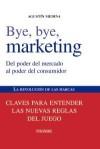Bye, Bye Marketing